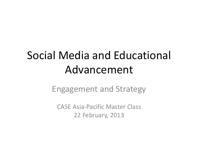 Social media and educational advancement   engagement and strategy