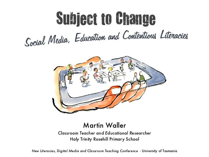 Subject to Change: Social Media, Education & Contentious Literacies