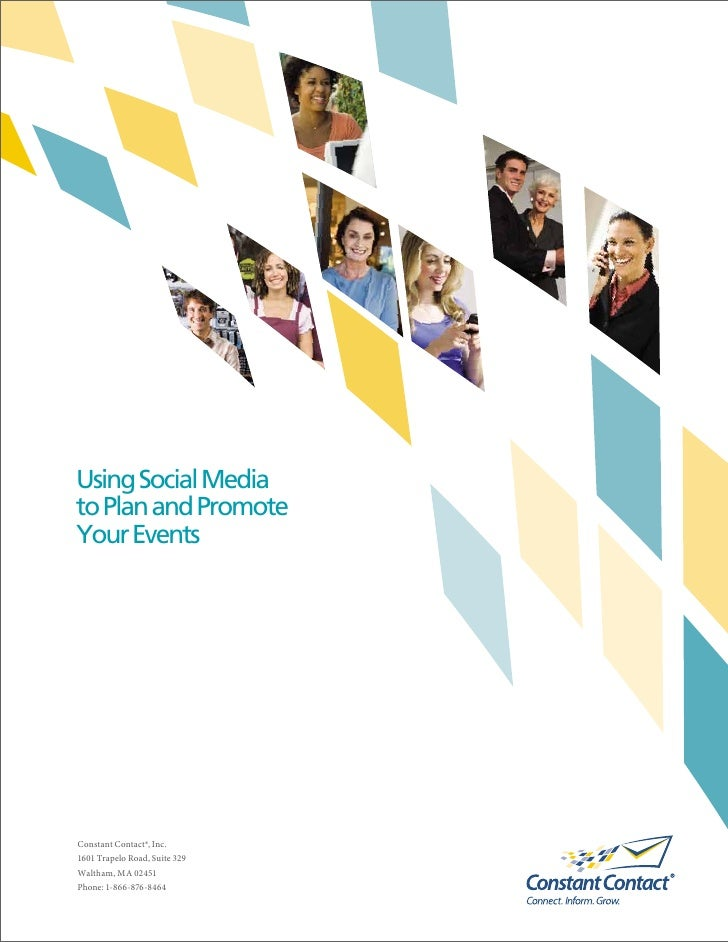 Using Social Mediato Plan and PromoteYour EventsConstant Contact®, Inc.1601 Trapelo Road, Suite 329Waltham, MA 02451Phone:...