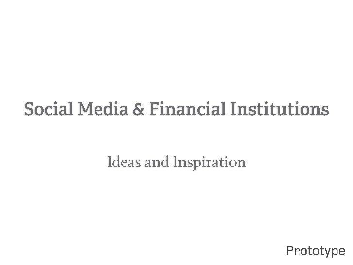 Social Media for the Finance sector