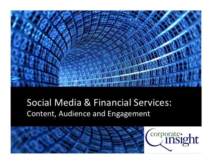 SocialMedia&FinancialServices:Content,AudienceandEngagement                                      1