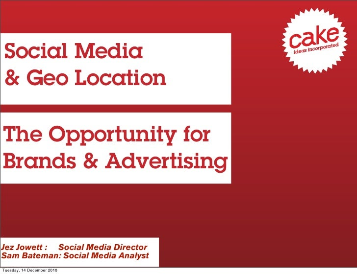 Social media and geo location 2010