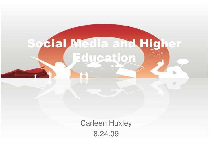 Presentation for JCC Start-Up Week<br />CarleenHuxley<br />8.24.09<br />Social Media and Higher Education<br />