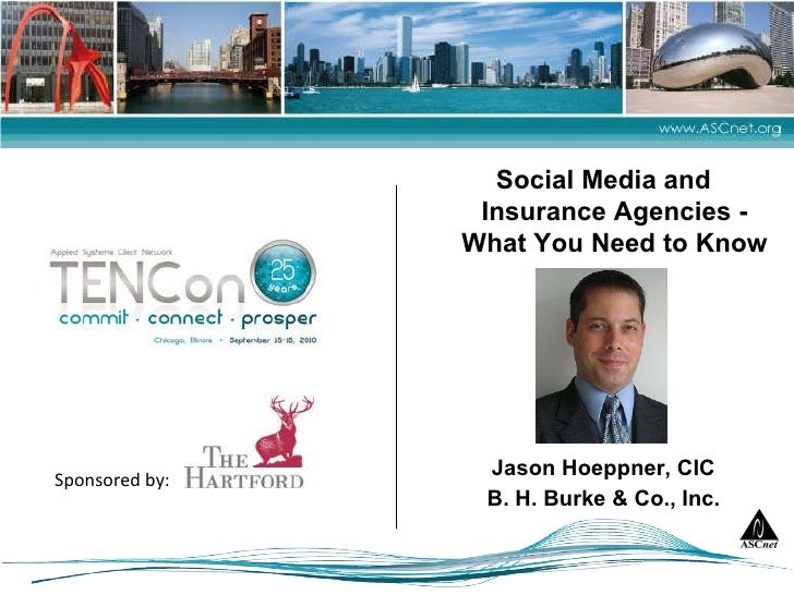 Social Media and Insurance Agencies - What You Need to Know Picture of Presenter Jason Hoeppner, CIC B. H. Burke & Co., Inc.