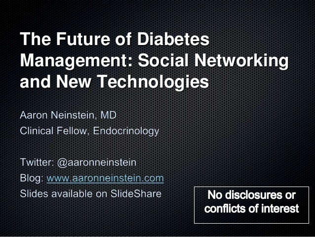 The Future of Diabetes Management: New Technologies and Social Networking