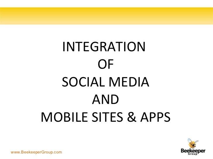 Integration of Social Media and Mobile Websites & Apps