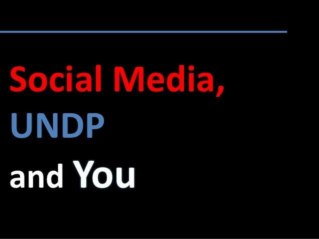 Social Media,UNDPand You