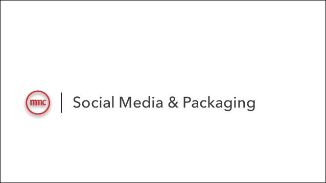 Social Media & Packaging