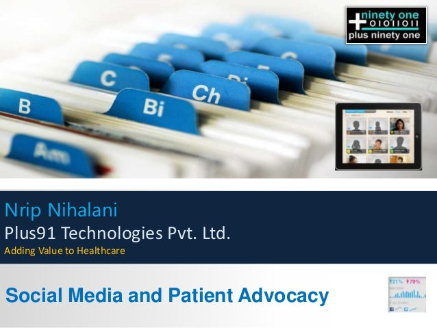 Nrip Nihalani Plus91 Technologies Pvt. Ltd. Adding Value to Healthcare  Social Media and Patient Advocacy