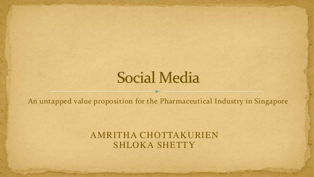 Role of Social media in the Pharmaceutical industry in Singapore