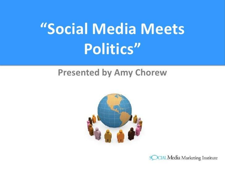 Social media and Politics 101
