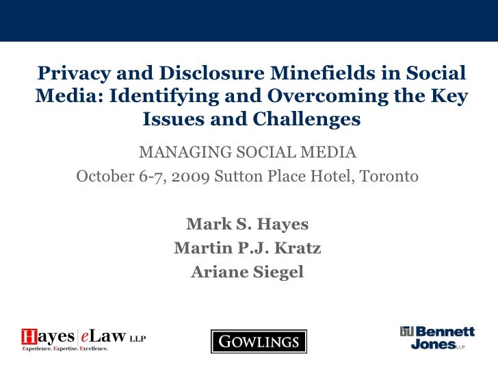 Privacy and Disclosure Minefields in Social Media: Identifying and Overcoming the Key Issues and Challenges<br />MANAGING ...