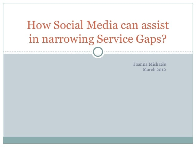 How Social Media can assist in narrowing Service Gaps?