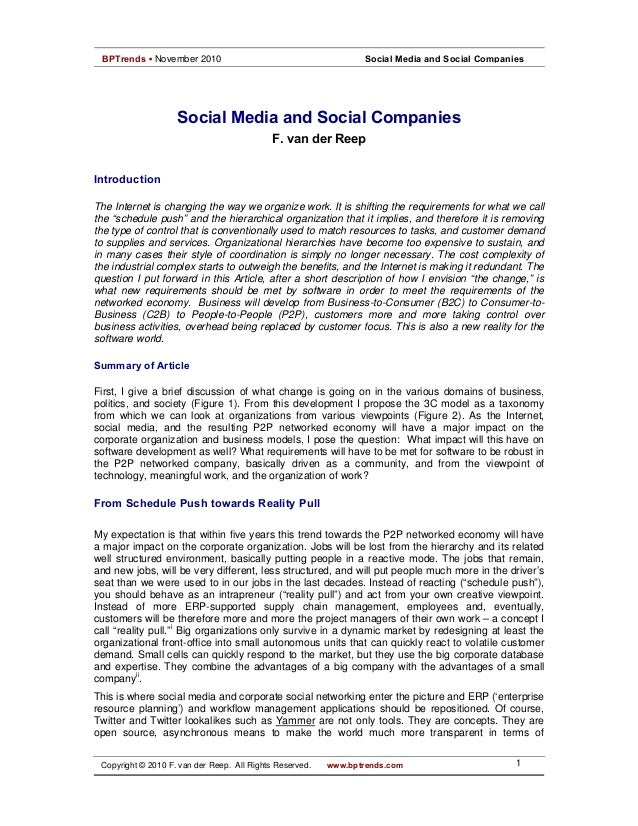 Social media and social companies (2010). BPtrends.com and reprinted in IT Management Select (2011)