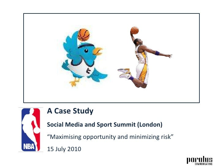 """A Case StudySocial Media and Sport Summit (London)""""Maximising opportunity and minimizing risk""""15 July 2010<br />"""