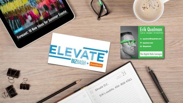 1 Elevate D.C. Erik's mobile: 404-808-4561