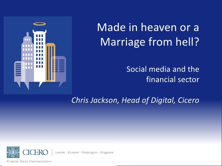 Made in heaven or a       Marriage from hell?                Social media and the                      financial sectorChr...