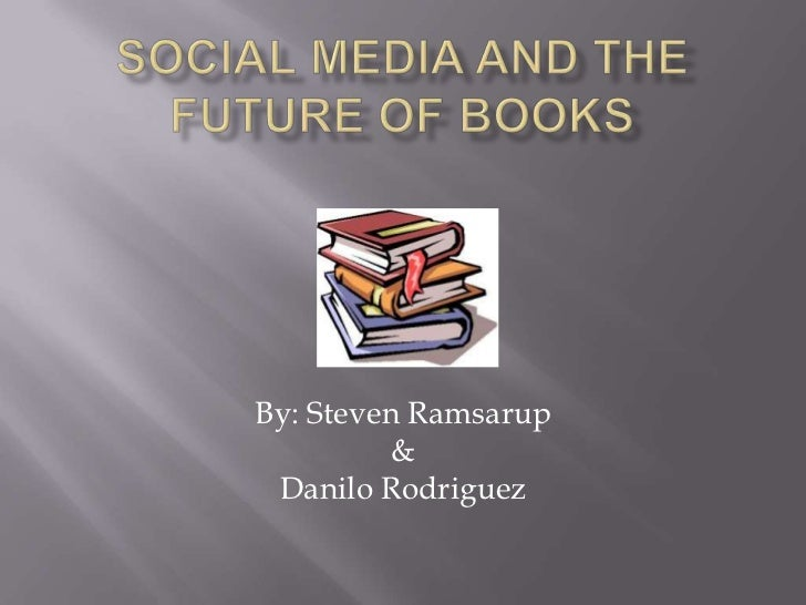 Social media and the future of books