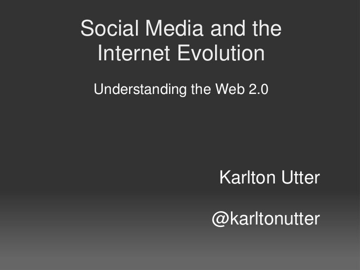 Social media and the internet evolution