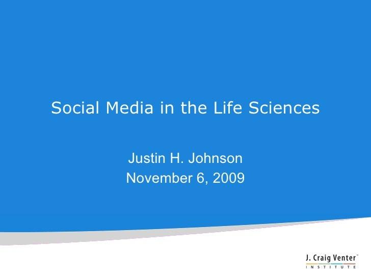 Social Media in the Life Sciences