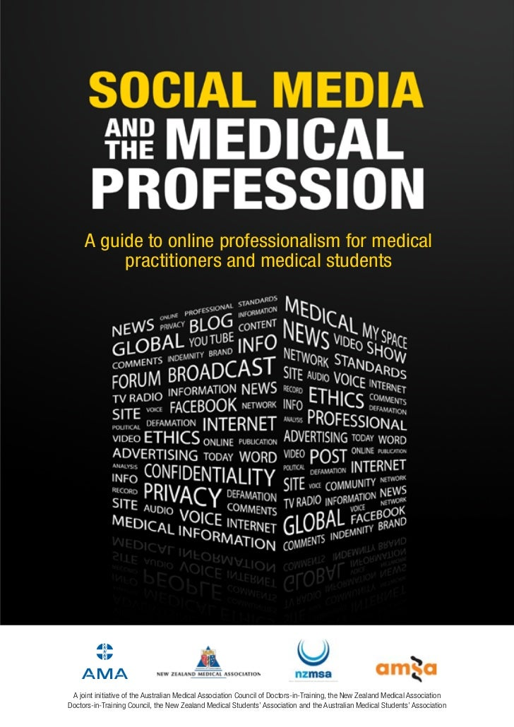 A guide to online professionalism for medical          practitioners and medical students A joint initiative of the Austra...