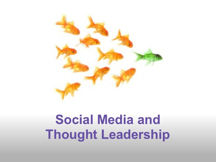 Social Media andThought Leadership