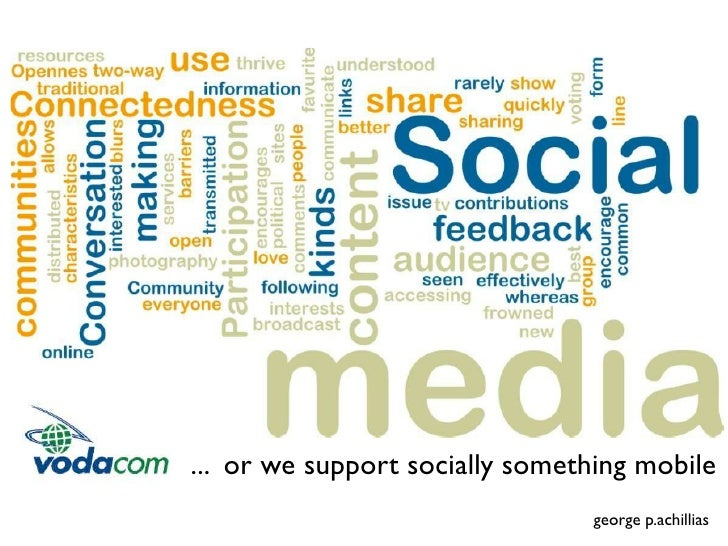 ... or we support socially something mobile                                george p.achillias