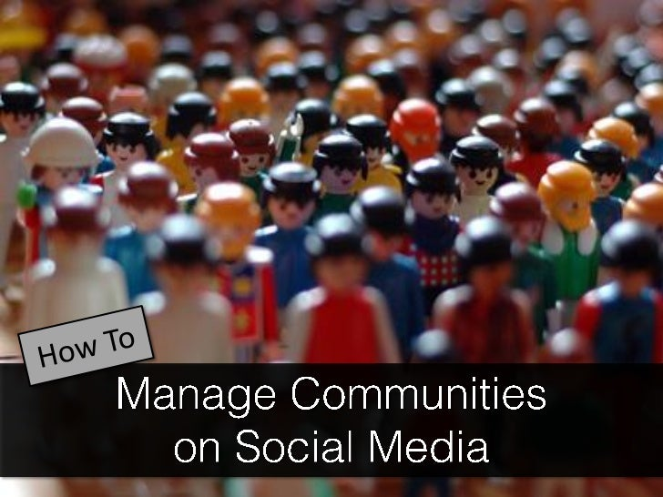 How to Manage Communities on Social Media