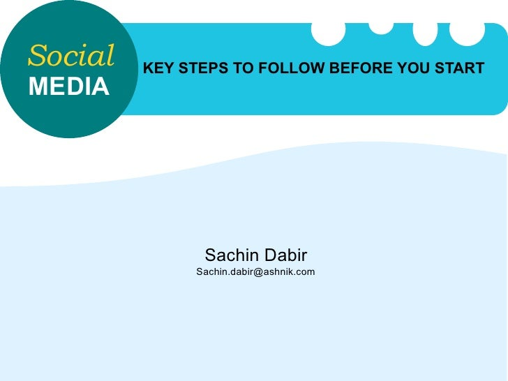 Social media approach : Before you start