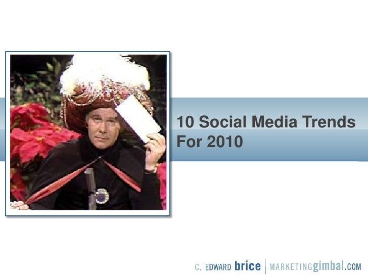 10 Trends For Social Media In 2010 Social Media Arizona 2010