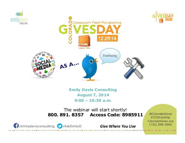 /emilydavisconsulting /AskEmilyD Give  Where  You  Live   AS A…  Emily Davis Consulting August 7, 2014 9:00 – 10:...