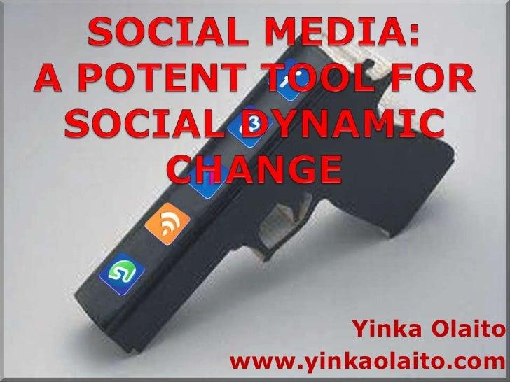 Social media as a potent tool for social change