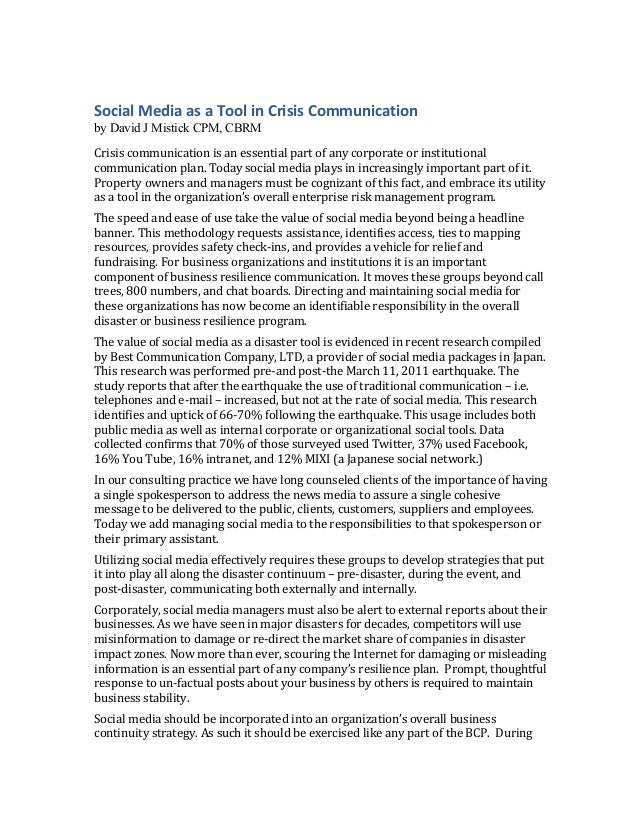 Social Media as a Tool in Crisis Communication  by David J Mistick CPM, CBRMCrisis communication is...