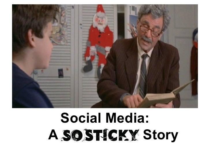 Social Media A So Sticky Story