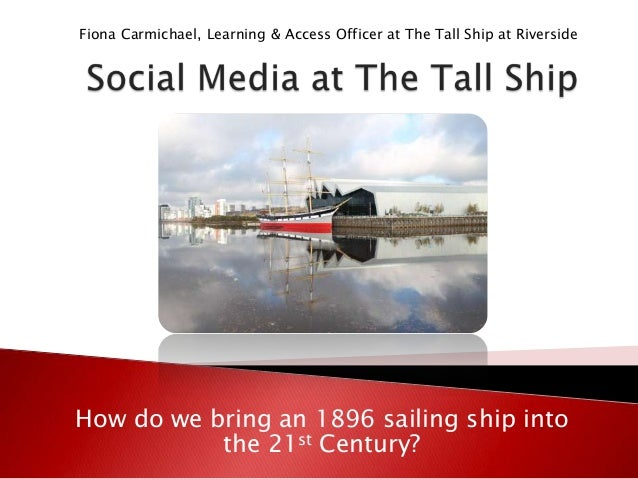 Social media at the Tall Ship