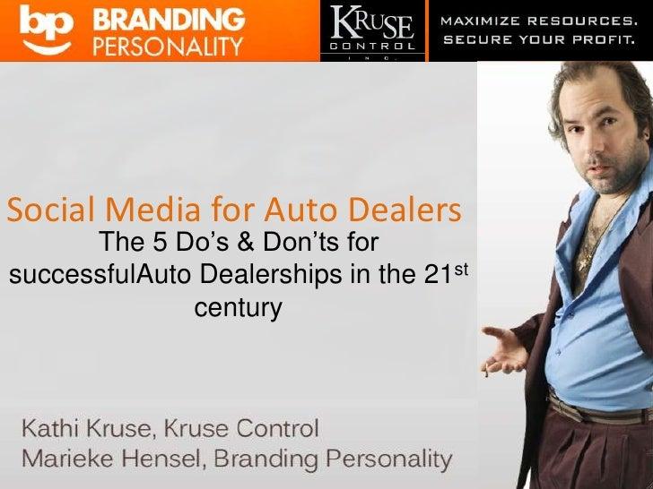 Social Media Autodealers 2.0 Presentation for Autodealers