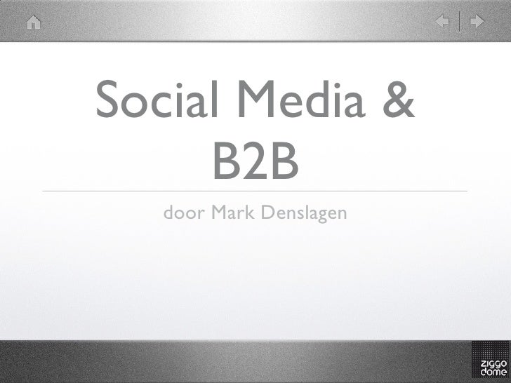 Social Media &      B2B   door Mark Denslagen