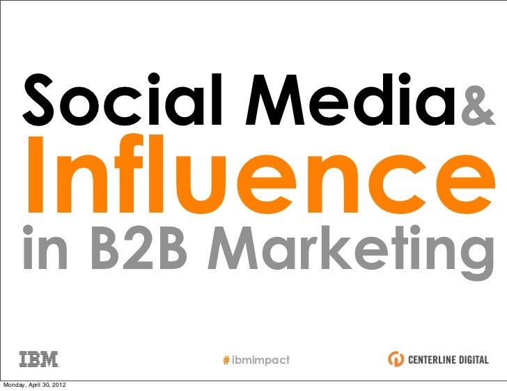 Social Media & Influence in B2B Marketing