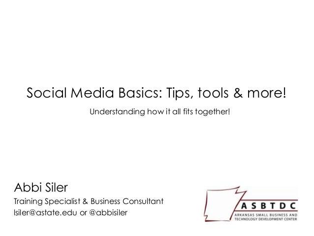 Social Media Basics I & II - Arkansas Society of CPAs Presentation
