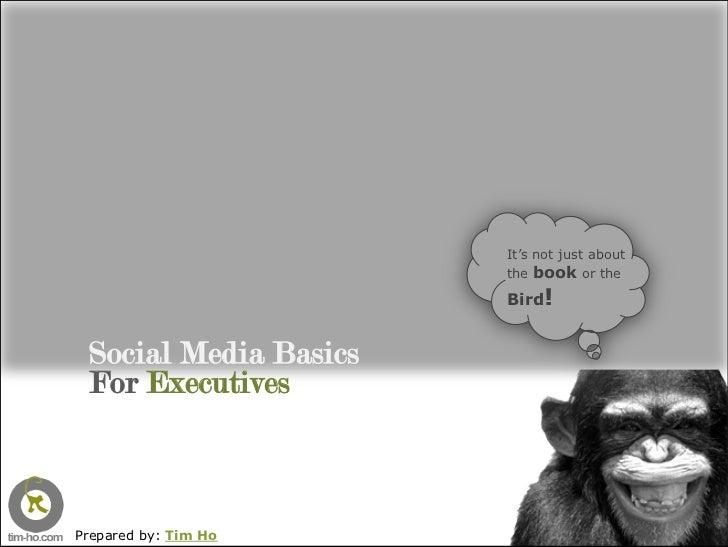 Social Media Basics For Executives