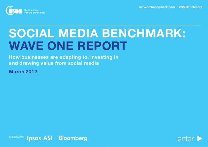 www.smbenchmark.com | #SMBenchmark                                          SOCIAL MEDIA BENCHMARK  SOCIAL MEDIA BENCHMARK...