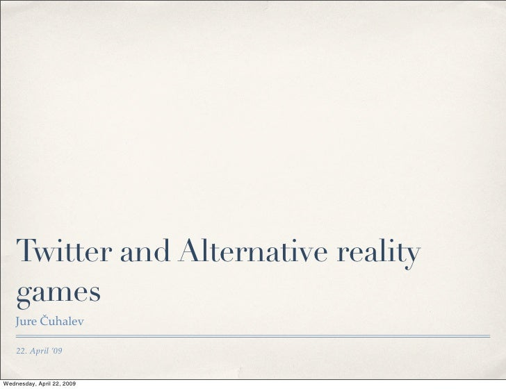 Twitter and Alternative reality games