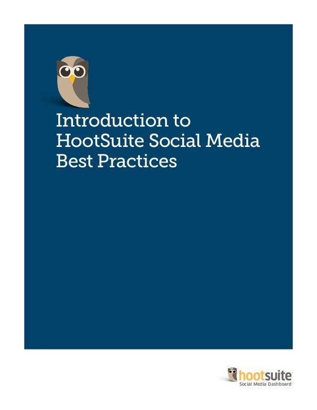 Introduction to HootSuite Social Media Best Practices Social Media Dashboard
