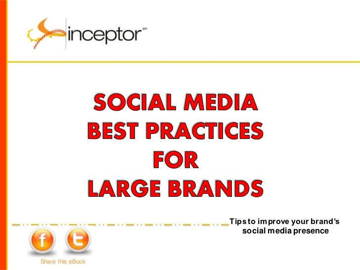 Tips to improve your brand's                      social media presenceShare this eBook