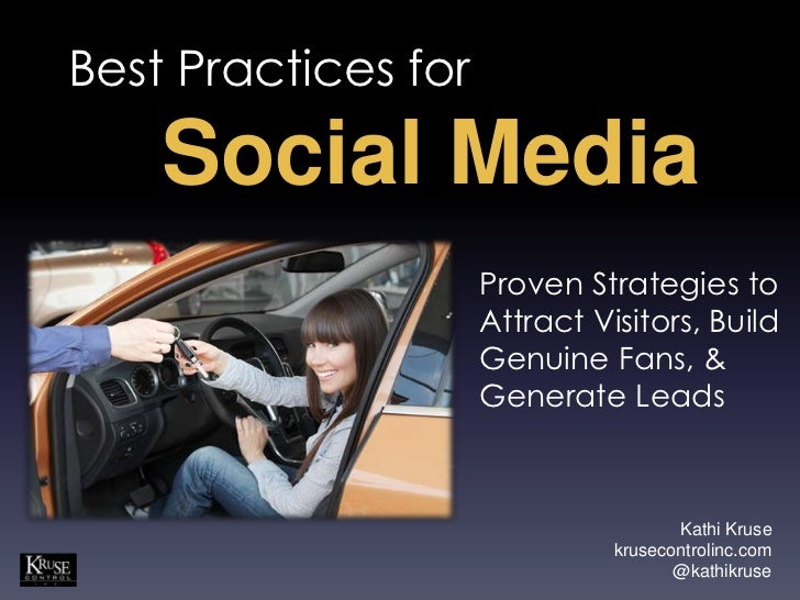 Best Practices for    Social Media                     Proven Strategies to                     Attract Visitors, Build   ...