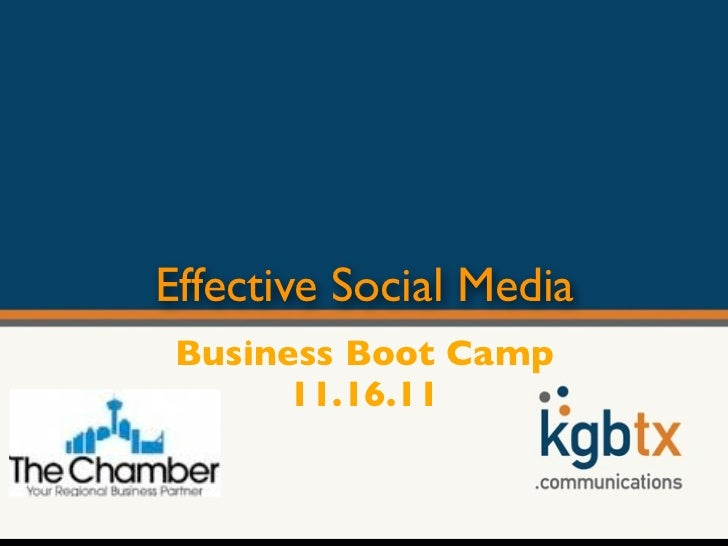 Effective Social Media Business Boot Camp       11.16.11