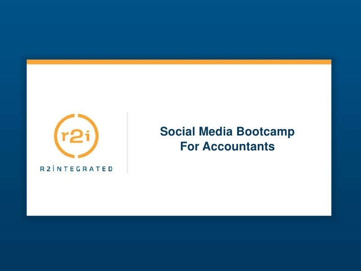 Social Media Bootcamp<br />For Accountants<br />