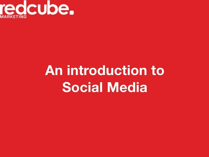 An introduction to   Social Media