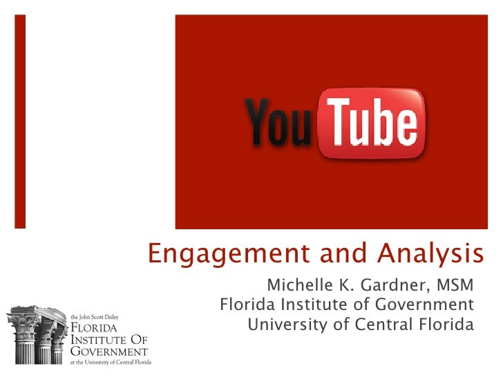 Engagement and Analysis           Michelle K. Gardner, MSM     Florida Institute of Government         University of Centr...