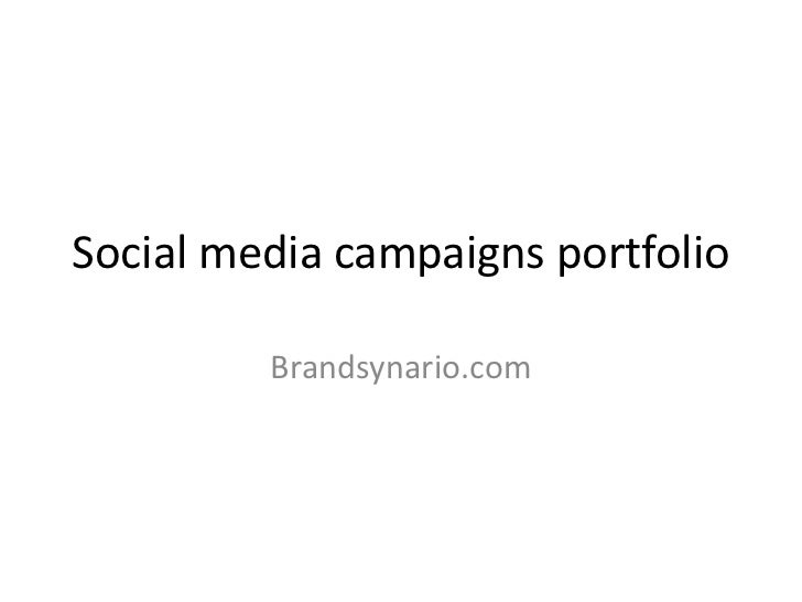 Social media campaigns portfolio<br />Brandsynario.com<br />